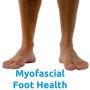 Myofascial Foot Health
